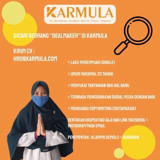 """Image may contain: one or more people, text that says """"KARMULA On grClaCoy Becoming Islamic Class DICARI SEORANG """"DEALMAKER"""" DI KARMULA KIRIM CV: HRD@KARMULA.COM LAKI/ PEREMPUAN (SINGLE) +UMUR MAKSIMAL 25 TAHUN +MENYUKAI TANTANGAN DAN HAL BARU +TERBIASA MENGGUNAKAN SOSIAL MEDIA DENGAN BAIK +MENGUASAI COPYWRITING (DIUTAMAKAN) SERTAKAN EKSP EKTASI GAJI DAN LINK FACEBOOK INSTAGRAM PADA EMAIL PENEMPATAN KLAMPIS SEMOLO SURABAYA"""""""